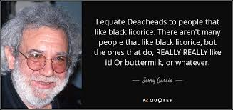 Jerry Garcia Quotes Beauteous 48 QUOTES BY JERRY GARCIA [PAGE 48] AZ Quotes