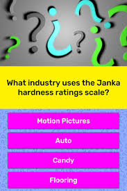 What Industry Uses The Janka Trivia Answers Quizzclub