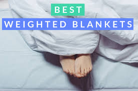 14 best weighted blankets of 2019