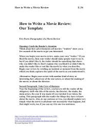 How To Write A Movie Review How To Write A Movie Review Our Template