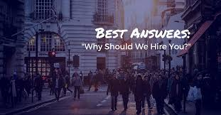 why should we hire you interview question best answers to why should we hire you