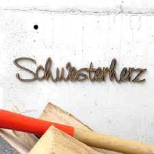 Schwesterherz 2950 Nogallery 3d Holzschriftzüge Das Or