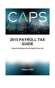 Payroll Tax Charts 2015 2015 Payroll Tax Guide