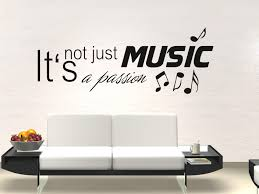 Wandtattoo Musik Spruch Its Bot Just Music Its A Passion Mit Noten