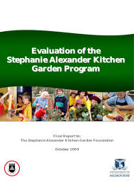 The Stephanie Alexander Kitchen Garden National Program Stephanie Alexander Kitchen Garden Program