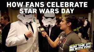 Fans Celebrate Star Wars Day ...