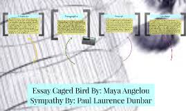 essay caged bird by a angelou by dasia hemmings on prezi