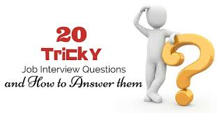 how to answer job interview questions 20 tricky job interview questions and how to answer them wisestep