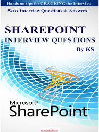 ms share point interview questions hands on tips for ing 500 ms share point interview questions hands on tips for ing interview