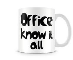 office mugs. Image Is Loading Fun-163-Office-mug-Know-it-all-Funny- Office Mugs
