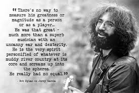Jerry Garcia Quotes Fascinating Bob Dylan On Jerry Garcia Some Powerful Words From Bob On The Best