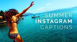 150 Summer Instagram Captions 2018s Best Summer Captions For
