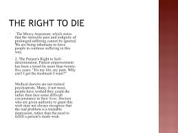the right to die class powerpoint 4 the right to die