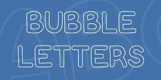 bubble letters font 2 big