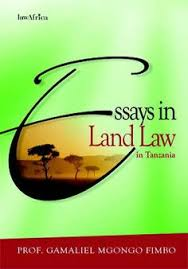 tanzania the land and law on pinterest essays in land law in tanzania by prof gamaliel mgongo fimbo
