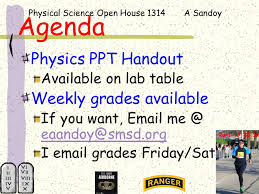 Physical Science Open House 1314 A Sandoy Agenda Physics PPT ...