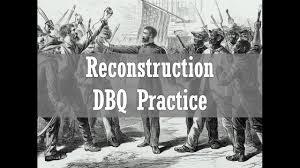 reconstruction dbq practice