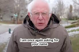 I guess i'm rewarding bernie for surging in the national polls! Bernie Sanders All The Best I Am Once Again Asking Memes