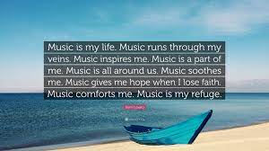According to a recent essay about music inspires my life survey, 94% of all copies ordered from our professionals will be delivered before the deadline. Demi Lovato Quote Music Is My Life Music Runs Through My Veins Music Inspires Me Music Is A Part Of Me Music Is All Around Us Music S