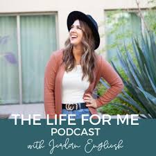 The Life for Me Podcast