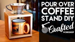 Pour over coffee is as much about the journey to your perfect brew as it is about the individual cups of coffee. Redwood Pour Over Coffee Stand Diy Crafted Workshop Youtube