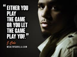 40 Inspirational J Cole Quotes Lyrics Wealthy Gorilla Fascinating J Cole Song Quotes