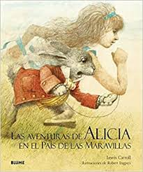 Las aventuras de Alicia en el País de las Maravillas: Carroll, Lewis ...