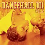 Dancehall 101, Vol. 2