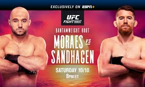 The ultimate fighting championship (ufc) is an american mixed martial arts (mma) promotion company based in las vegas, nevada. Ufc Fight Night On Espn Moraes Vs Sandhagen October 10 Exclusively On Espn Espn Press Room U S