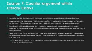 the literary essay argument ppt  session 7 counter argument in literary essays