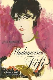 best ideas about guy de maupassant livres guy de guy de maupassant mademoiselle fifi originally published in 1882 editions livre de poche