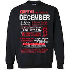 Queens Are Born In December Quotes Funny Sweatshirt