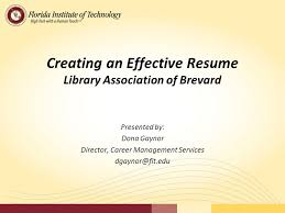 Creating An Effective Resume Library Association Of Brevard Ppt Stunning Effective Resume