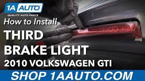 Vw Gti Brake Light Replacement How To Replace Third Brake Light 10 14 Volkswagen Gti