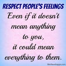 Quotes About Respecting Others Amazing Quotes About Respecting Others Manufacture Your Day By RESPECTING