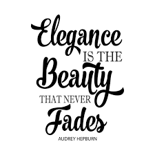 Fashion Quotes Magnificent Elegance Never Fades Quote Print Fashion Quote Girls Room Elegance