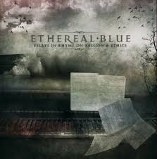 ethereal blue   essays in rhyme on passion amp ethics  ethereal blue   essays in rhyme on passion amp ethics