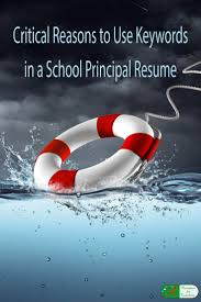 best images about changing careers to teaching or education critical reasons to use keywords in a school principal resume examples using the correct
