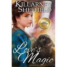 Love's Magic by Killarney Sheffield