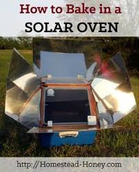 emergency preparedness plan emergency preparedness and off grid on our off grid homestead we bake in a solar oven year round