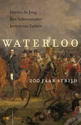 Waterloo   De Jong, Schoenmaker, Van Zanten   9789089534743   Boom ...