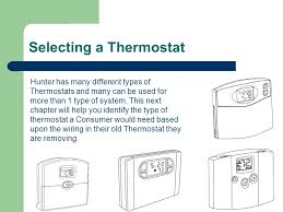 hunter thermostat training ppt selecting a thermostat