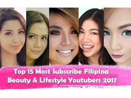 top 15 most subscribed filipina beauty lifestyle yours ph fever official