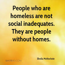 Homeless Quotes Enchanting Homeless Quotes Page 48 QuoteHD
