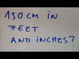 150 cm to feet
