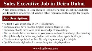 Sales Executive Job Description Sales Executive Job In Deira Dubai Jobs In Dubai Highlyjobs