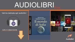 Il mondo di Sofia di Jostein Gaarder,letto da Alessandra Casella e Gabriele  Parrillo - AudiolibriFox - YouTube