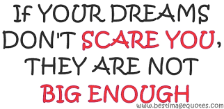 If Your Dreams Don T Scare You Quote Who Said Best Of Life Archives Best Image Quotes