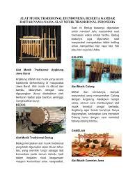 Jenis alat musik indonesia dengan berbagai cara memainkannya misalnnya jenis alat musik pukul, petik, tiup,gesek, goyang dan sebagainya. Alat Musik Tradisional 34 Provinsi Di Indonesia Id Info Cute766