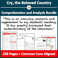 Cry The Beloved Country Comprehension And Analysis Bundle